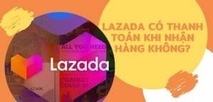 Thanh toán khi nhận hàng lazada