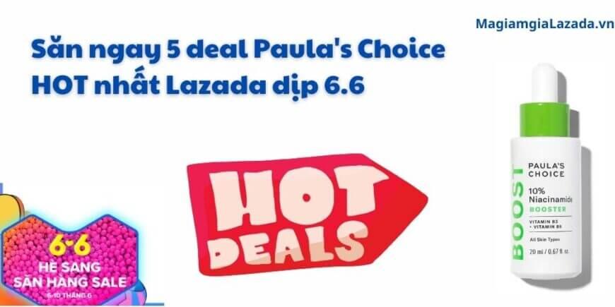 Paula's Choice Lazada khuyến mãi 6.6